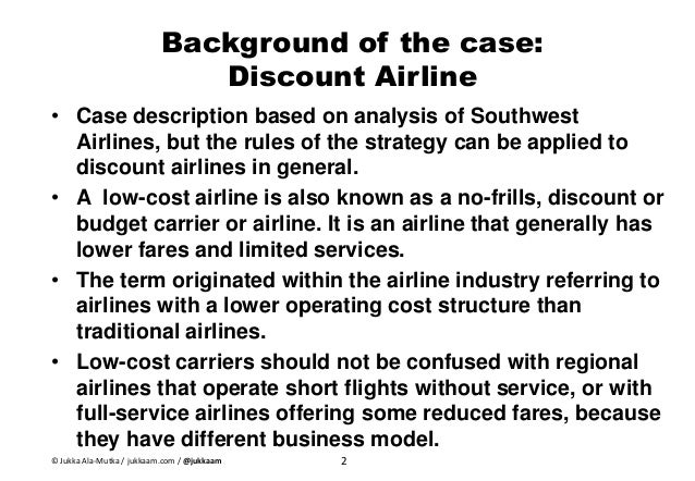 an analysis of the southwestern airlines company Southwest airlines seems like the most logical candidate, the firm's  through a  data-driven analysis, ranking each one relative to others.