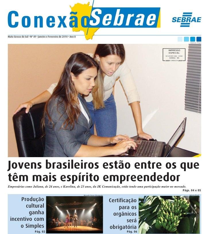 Mato Grosso do Sul • Nº 49 • Janeiro e Fevereiro de 2010 • Ano 8                                                          ...