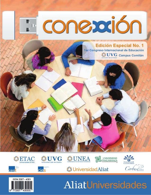 Edición Especial No. 1  1er Congreso Internacional de Educación Campus Comitán