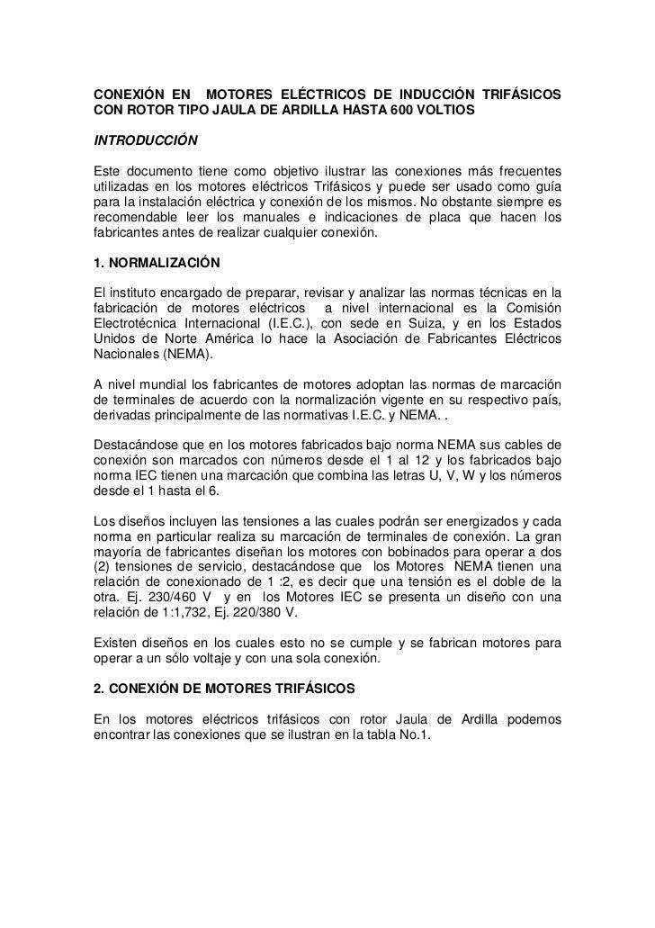 CONEXIÓN EN MOTORES ELÉCTRICOS DE INDUCCIÓN TRIFÁSICOS CON ROTOR TIPO JAULA DE ARDILLA HASTA 600 VOLTIOS  INTRODUCCIÓN  Es...