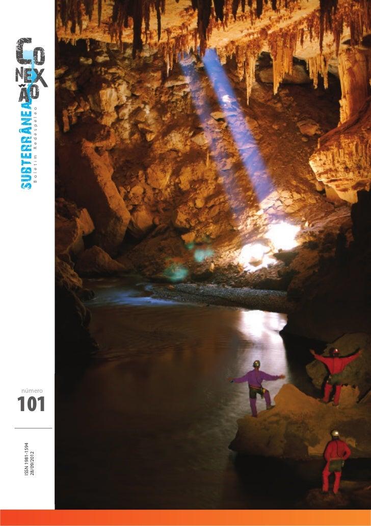 ISSN 1981-159428/09/2012                  subterranea                            B o l e t i m   R e d e s p e l e o      ...