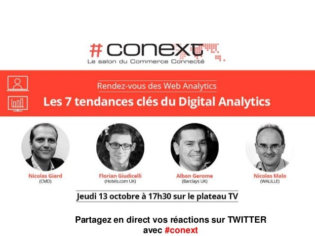 Partagez en direct vos réactions sur TWITTER avec #conext
