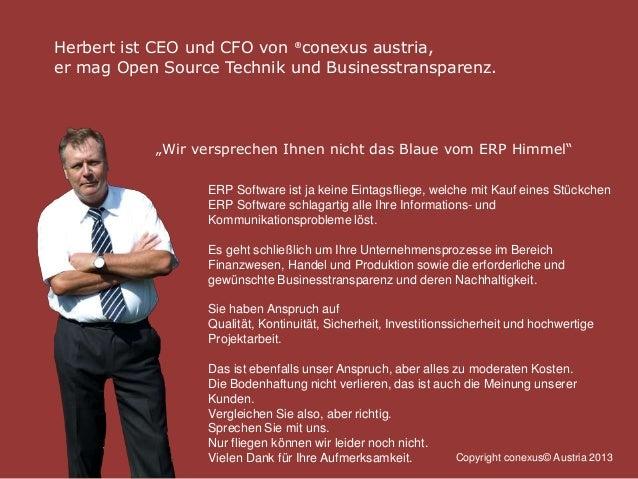 """Herbert ist CEO und CFO von ®conexus austria, er mag Open Source Technik und Businesstransparenz. """"Wir versprechen Ihnen n..."""