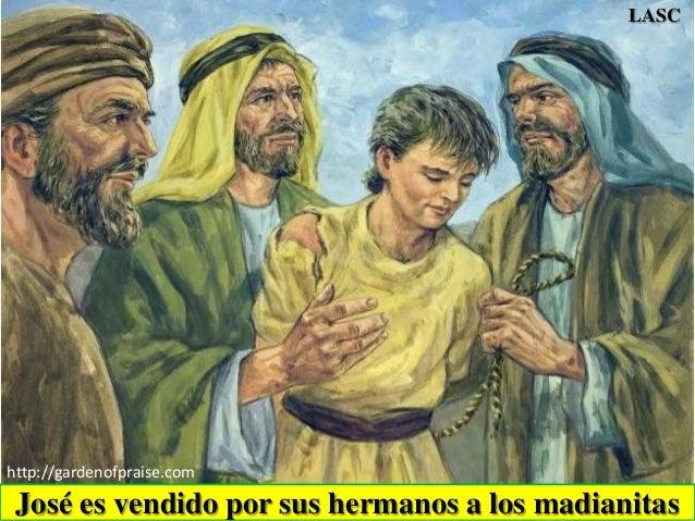 José es vendido por sus hermanos a los madianitas http://gardenofpraise.com LASC