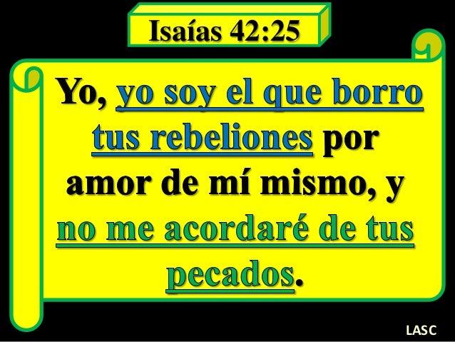 Isaías 42:25 LASC