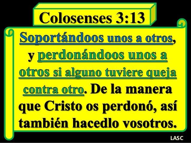 Colosenses 3:13 LASC