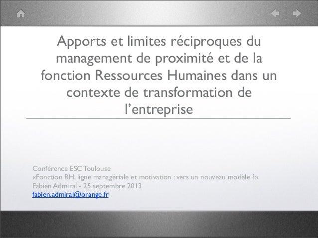 Apports et limites réciproques du management de proximité et de la fonction Ressources Humaines dans un contexte de transf...