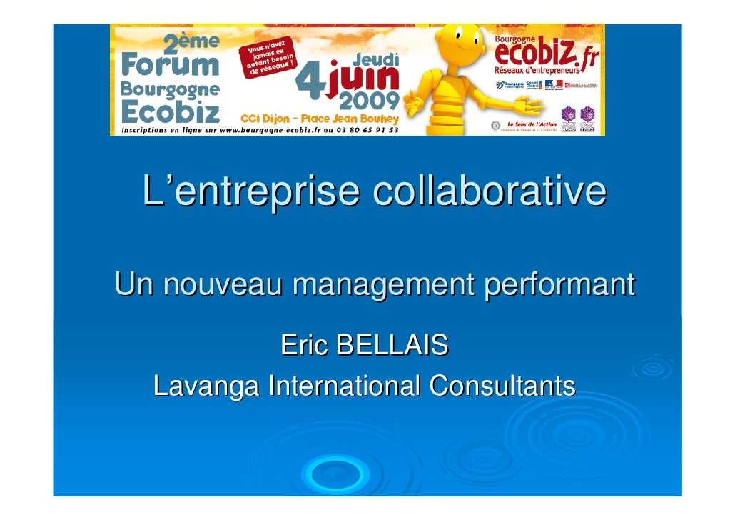 L'entreprise collaborative  Un nouveau management performant            Eric BELLAIS   Lavanga International Consultants