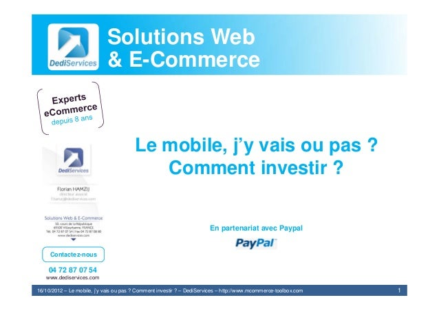 Solutions Web                            & E-Commerce                                        Le mobile, j'y vais ou pas ? ...
