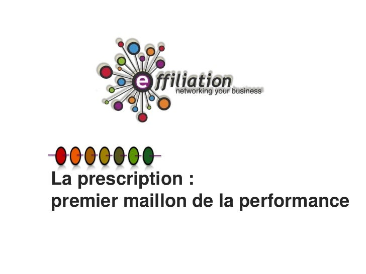 La prescription :premier maillon de la performance