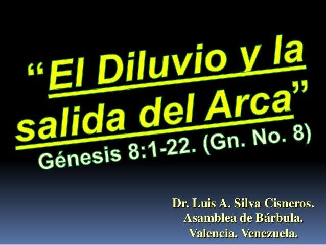 Dr. Luis A. Silva Cisneros. Asamblea de Bárbula.   Valencia. Venezuela.