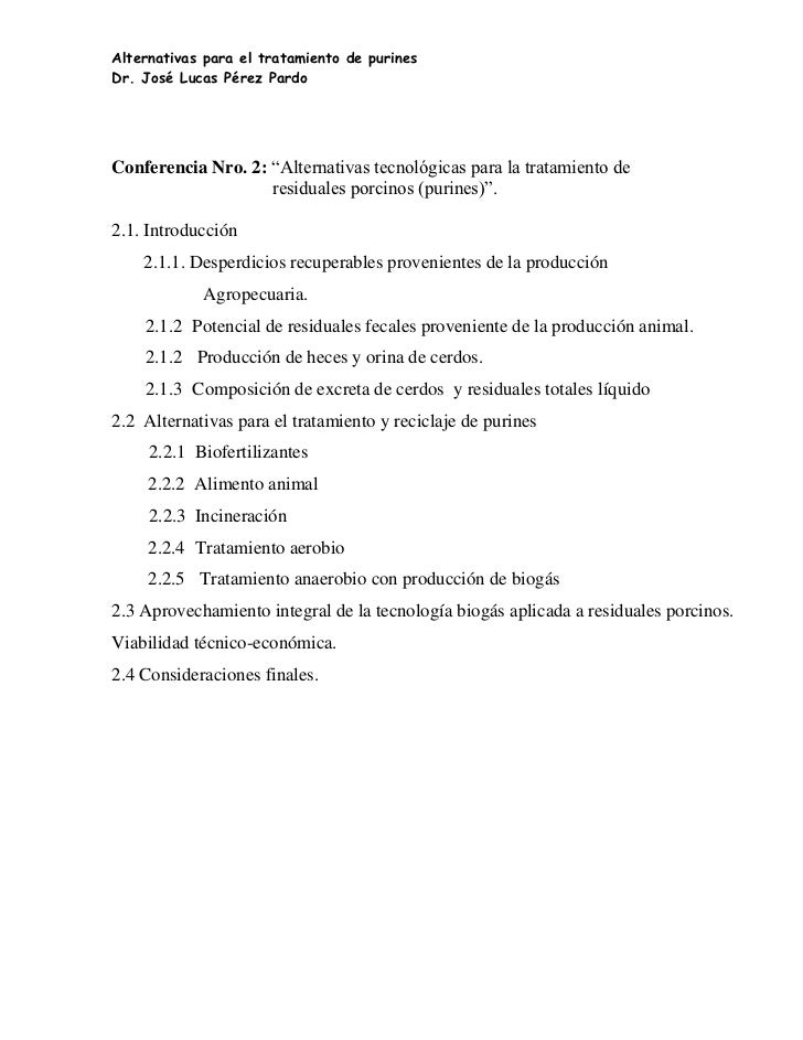 """Alternativas para el tratamiento de purinesDr. José Lucas Pérez PardoConferencia Nro. 2: """"Alternativas tecnológicas para l..."""