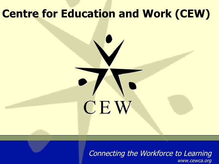 Centre for Education and Work (CEW)