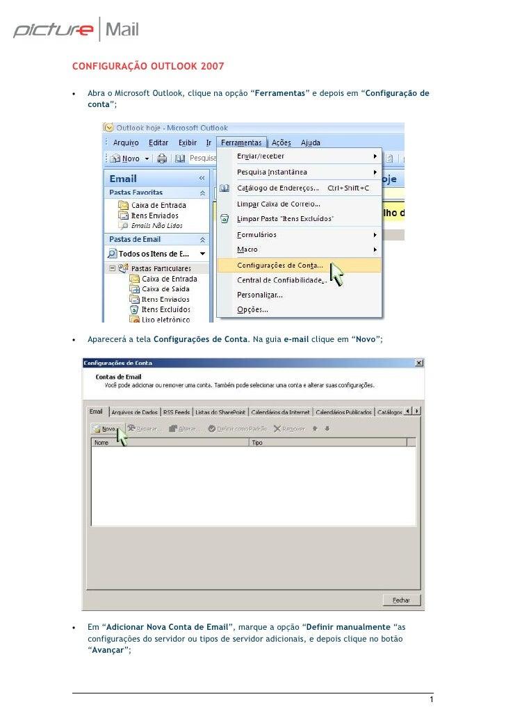 """CONFIGURAÇÃO OUTLOOK 2007  •   Abra o Microsoft Outlook, clique na opção """"Ferramentas"""" e depois em """"Configuração de     co..."""