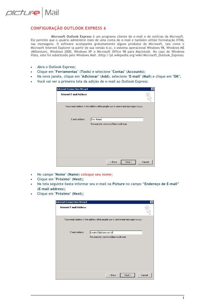 CONFIGURAÇÃO OUTLOOK EXPRESS 6                Microsoft Outlook Express é um programa cliente de e-mail e de notícias da M...