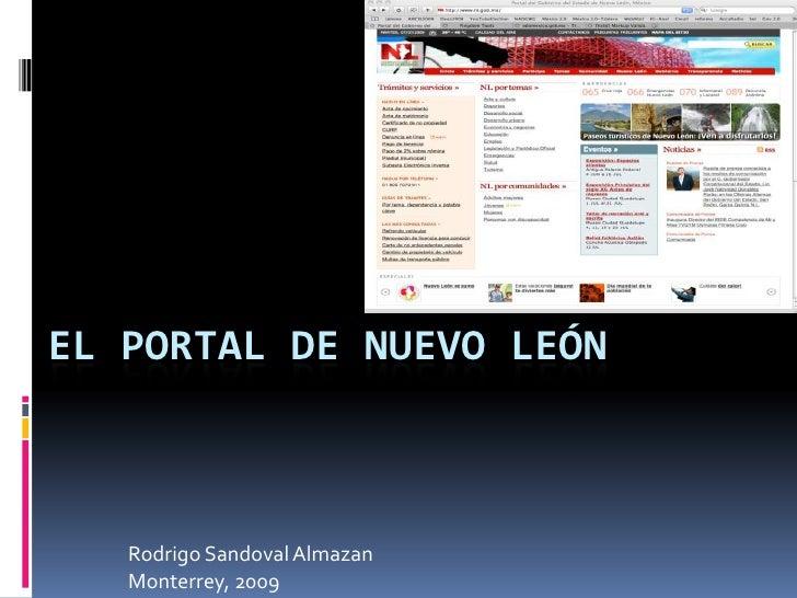 El Portal de Nuevo León<br />Rodrigo Sandoval Almazan<br />Monterrey, 2009<br />