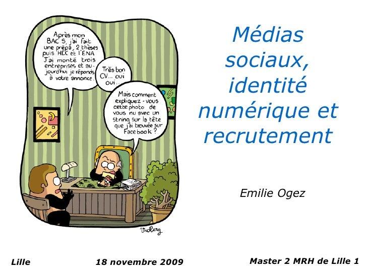Médias                              sociaux,                              identité                            numérique et...