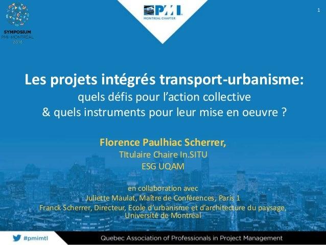 Les projets intégrés transport-urbanisme: quels défis pour l'action collective & quels instruments pour leur mise en oeuvr...