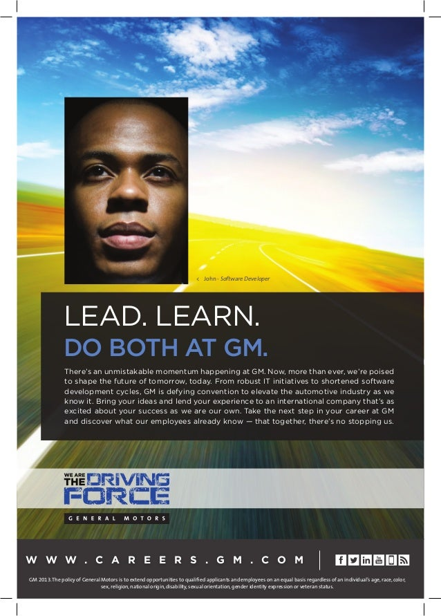 Lead. Learn. Do both at GM. There's an unmistakable momentum happening at GM. Now, more than ever, we're poised to shape t...