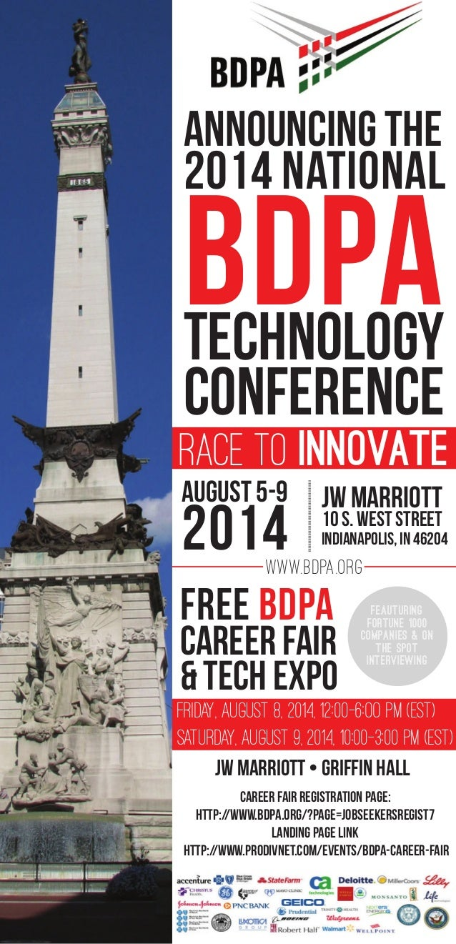 ANNOUNCING THE 2014 NATIONAL BDPATECHNOLOGY CONFERENCE RACE TO INNOVATE www.BDPA.org JW Marriott 10 S. West Street Indiana...