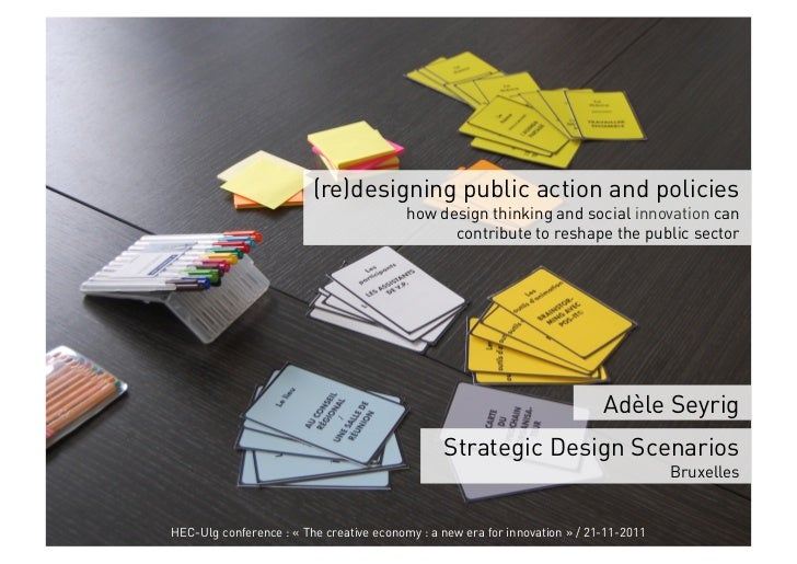 (re)designing public action and policies                                          how design thinking and social innovatio...