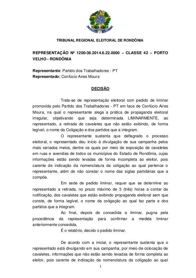TRIBUNAL REGIONAL ELEITORAL DE RONDÔNIA 1 REPRESENTAÇÃO Nº 1200-36.2014.6.22.0000 – CLASSE 42 – PORTO VELHO - RONDÔNIA Rep...