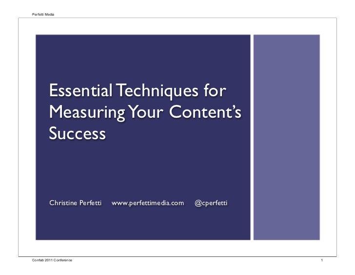 Perfetti Media          Essential Techniques for          Measuring Your Content's          Success          Christine Per...
