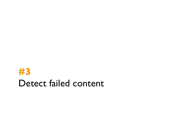 #3Detect failed content