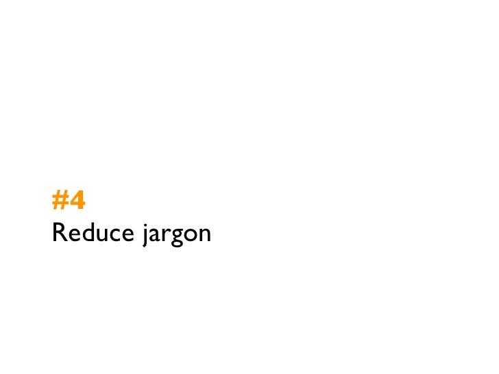 #4Reduce jargon