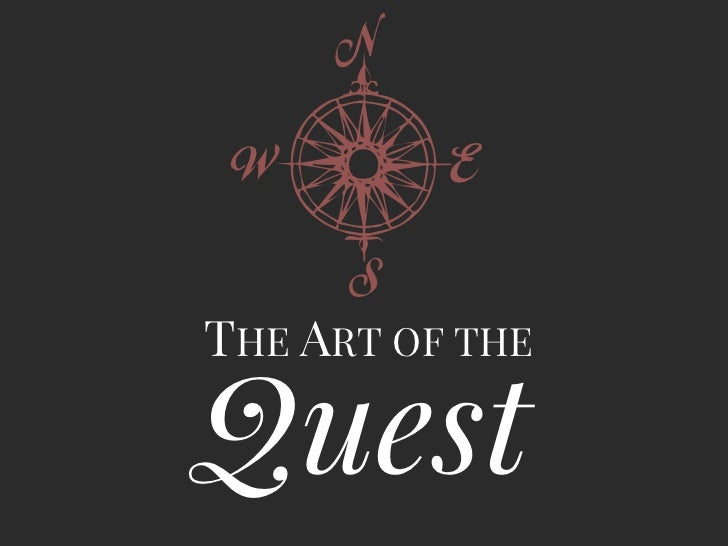 wTHE ART OF THEQuest