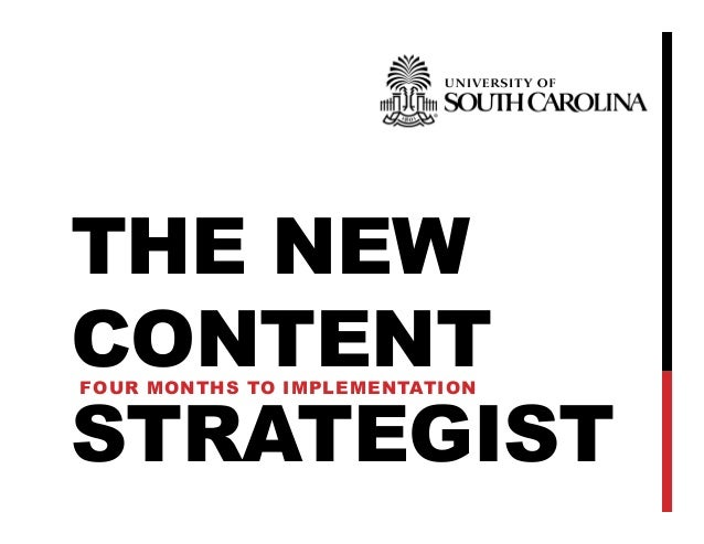 THE NEW CONTENT STRATEGIST FOUR MONTHS TO IMPLEMENTATION