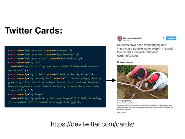 Twitter Cards:! ! ! https://dev.twitter.com/cards/