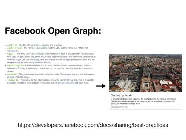 Facebook Open Graph:! ! ! https://developers.facebook.com/docs/sharing/best-practices