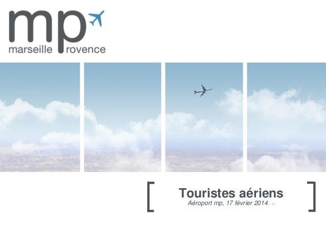 Touristes aériens Aéroport mp, 17 février 2014 – V1