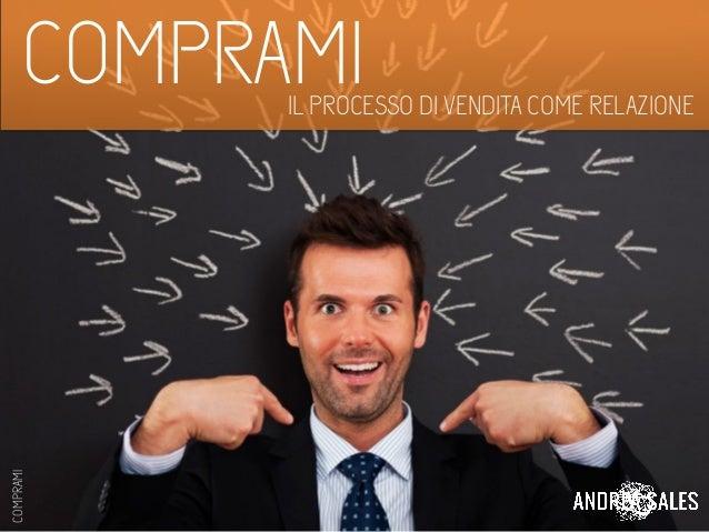 COMPRAMIIL PROCESSO DI VENDITA COME RELAZIONE COMPRAMI