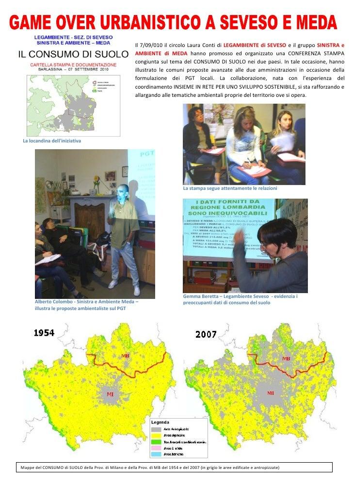 Il 7/09/010 il circolo Laura Conti di LEGAMBIENTE di SEVESO e il gruppo SINISTRA e                                        ...