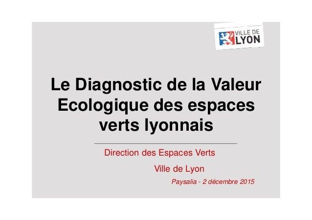 Le diagnostic de la valeur cologique des espaces verts for Association entretien espaces verts