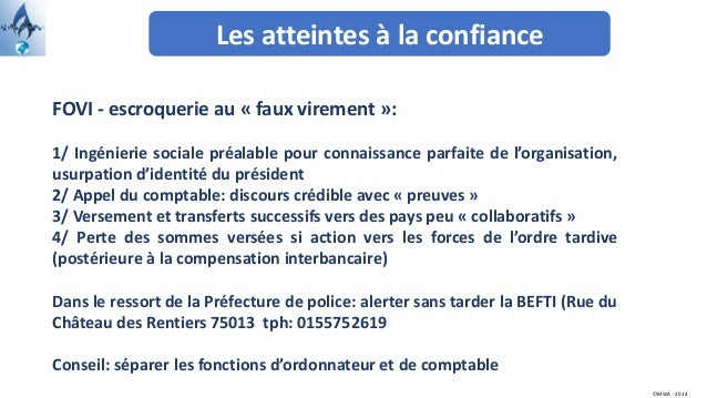 Les atteintes à la confiance ©MWA - 2014 FOVI - escroquerie au « faux virement »: 1/ Ingénierie sociale préalable pour con...