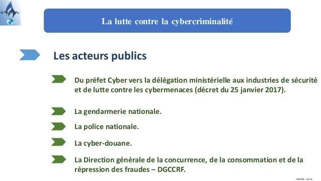 La lutte contre la cybercriminalité Les acteurs publics La gendarmerie nationale. Du préfet Cyber vers la délégation minis...