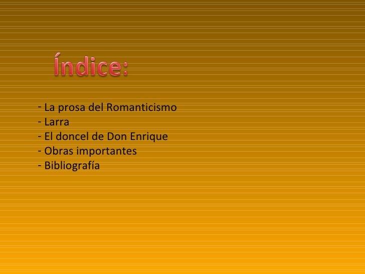 Romanticismo: Larra Slide 2