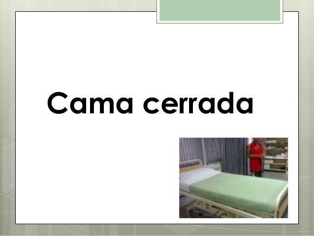 Confecci n de camas for Cama cerrada