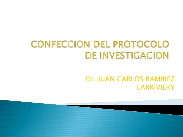 Dr. JUAN CARLOS RAMIREZ             LARRIVIERY