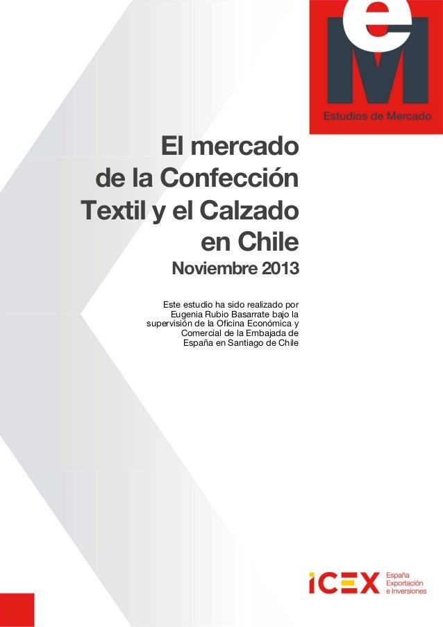 b9ac132ea69b8 El mercado de la Confección Textil y el Calzado en Chile Noviembre 2013  Este estudio ha ...