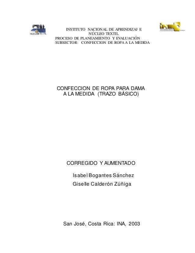 INSTITUTO NACIONAL DE APRENDIZAJ E NÚCLEO TEXTIL PROCESO DE PLANEAMIENTO Y EVALUACIÓN SUBSECTOR: CONFECCION DE ROPA A LA M...