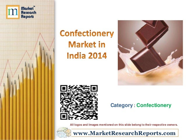 Category : Confectionery  All logos and Images mentioned on this slide belong to their respective owners.  www.MarketResea...