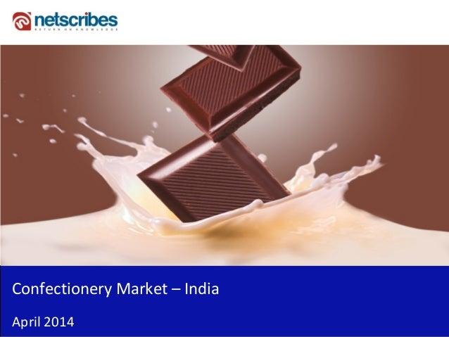 Confectionery Market – India April 2014