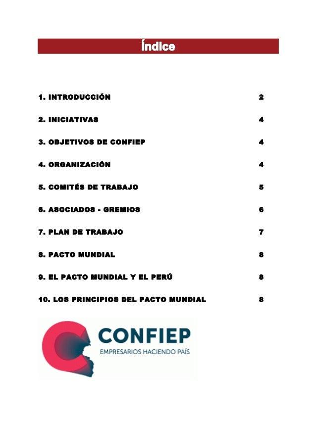 1. INTRODUCCIÓN 2 2. INICIATIVAS 4 3. OBJETIVOS DE CONFIEP 4 4. ORGANIZACIÓN 4 5. COMITÉS DE TRABAJO 5 6. ASOCIADOS - GREM...