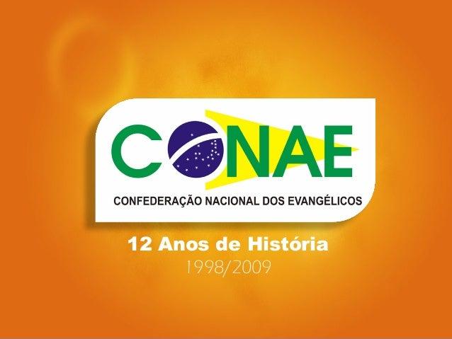 12 Anos de História  1998/2009