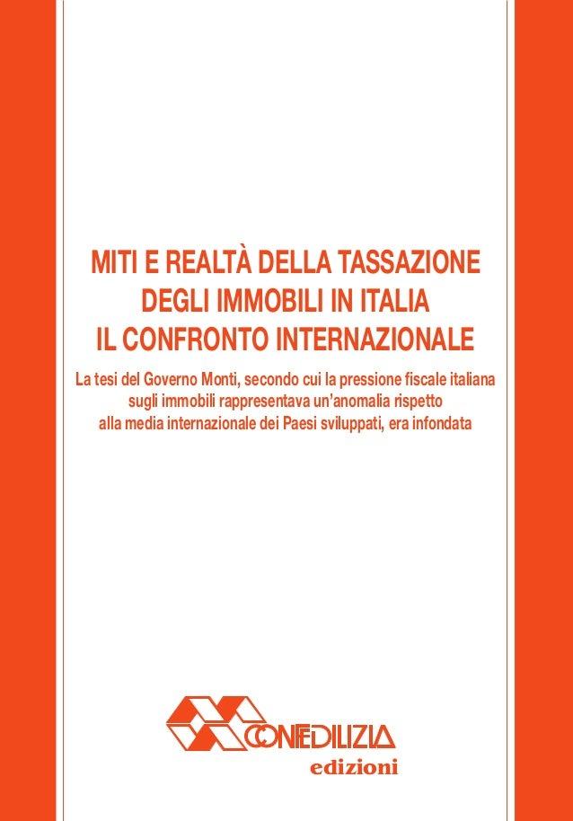 MITI E REALTÀ DELLA TASSAZIONE                                                     DEGLI IMMOBILI IN ITALIA               ...