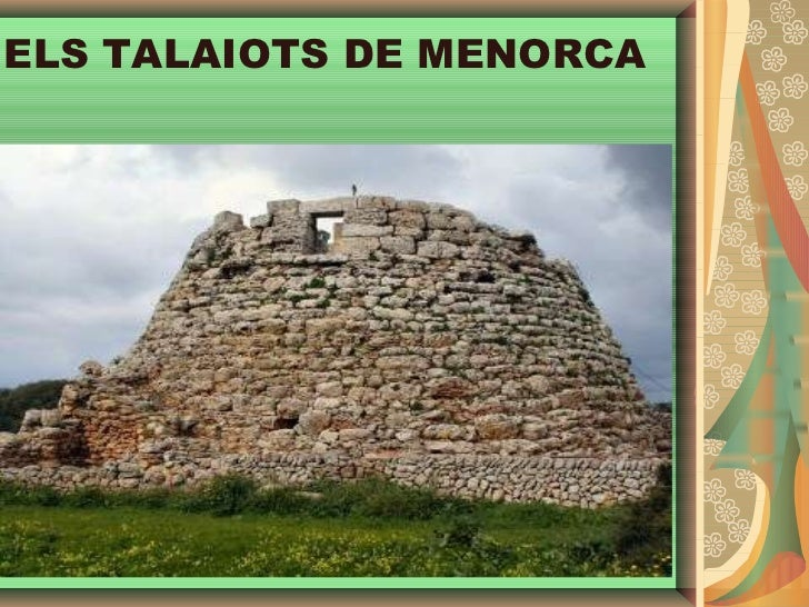 <ul>ELS TALAIOTS DE MENORCA </ul>